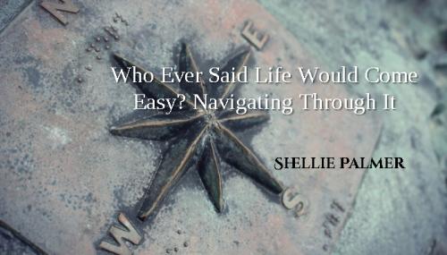 Navigating Through Life BLOG Header - Made with PosterMyWall